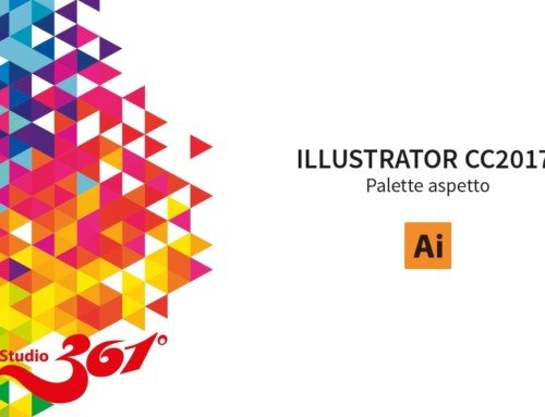 ILLUSTRATOR CC2017: Palette Aspetto